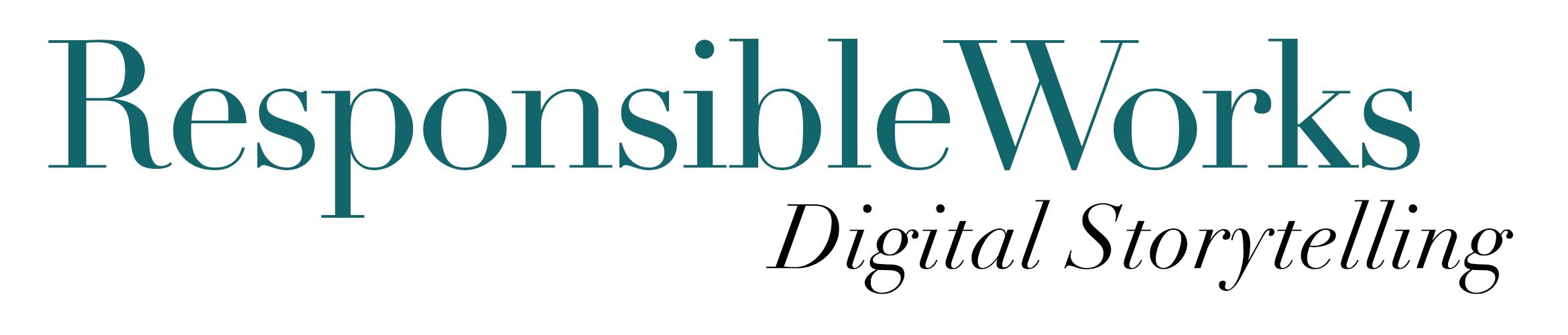 Responsible Works in Digital Media